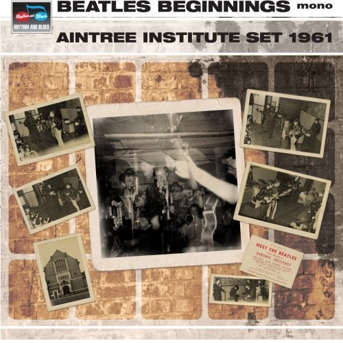 Beatles Beginnings - Aintree Institute Set 1961