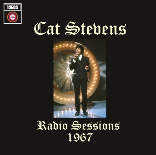 CAT STEVENS - Radio Sessions 67