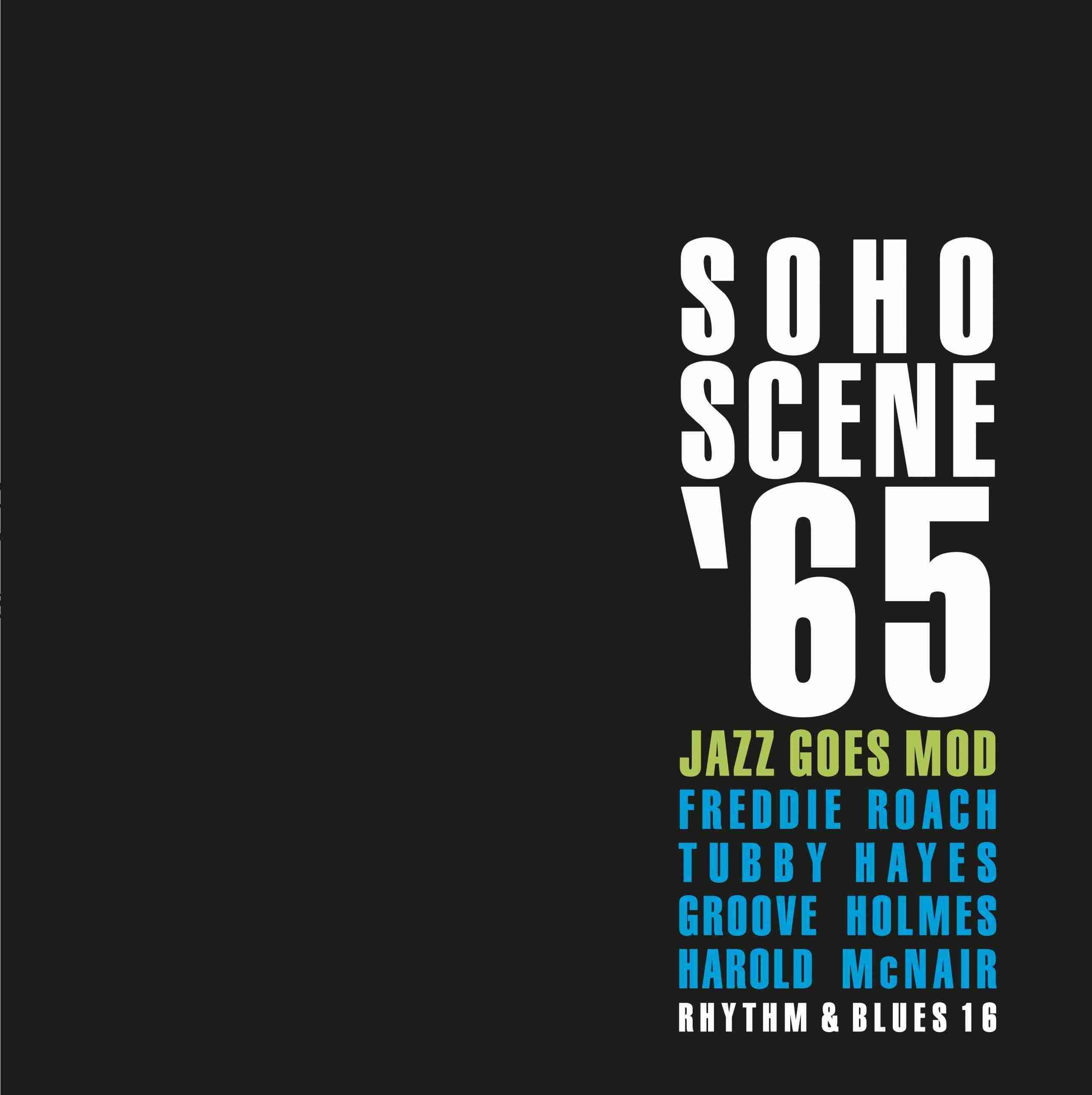 Soho Scene 65 - Jazz Goes Mod