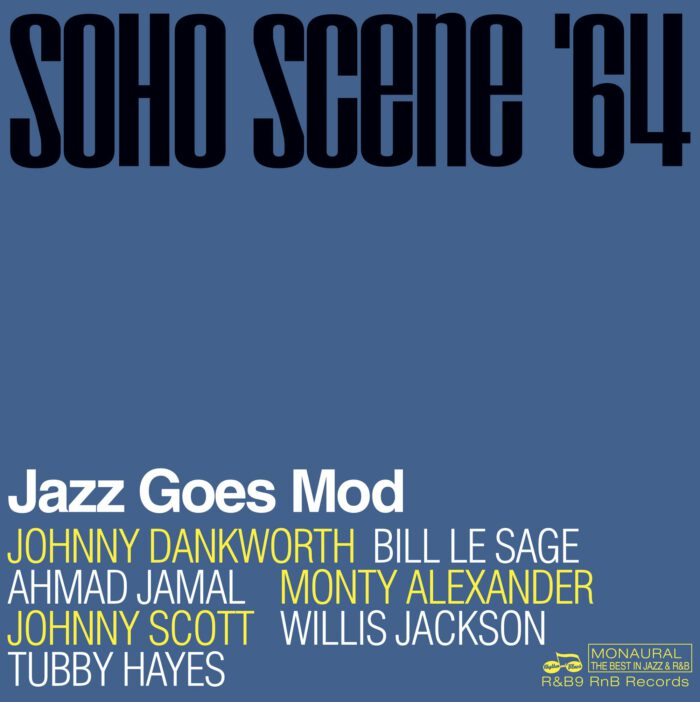 Soho Scene '64 Jazz Goes Mod LP