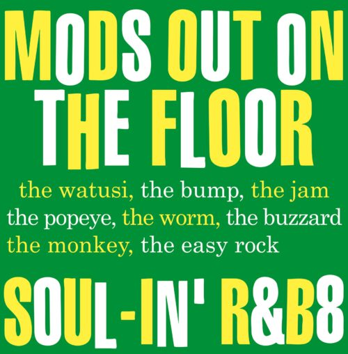 Mods Out On the Floor - Soul-In'