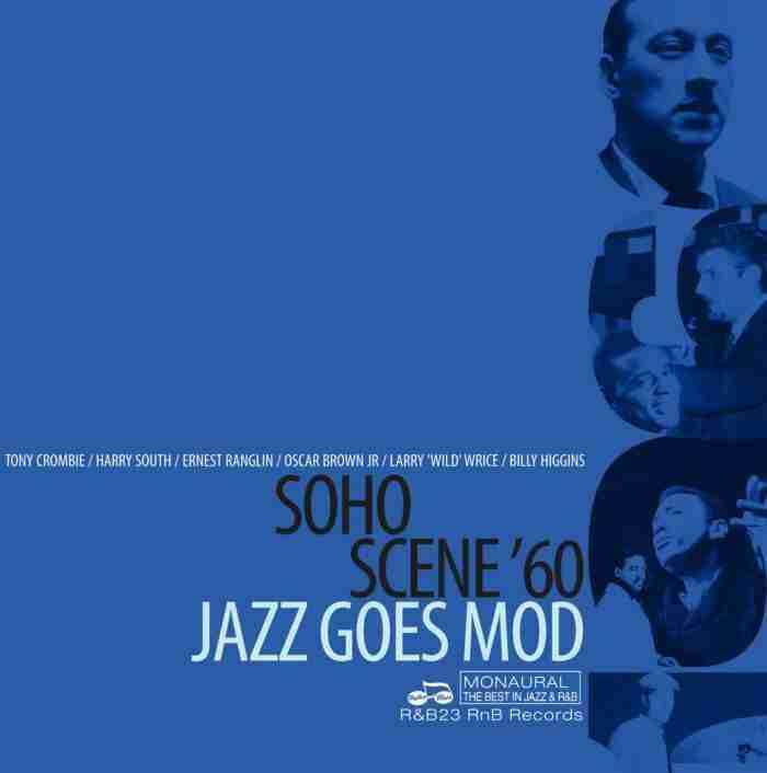 Soho Scene 60 - Jazz Goes Mod