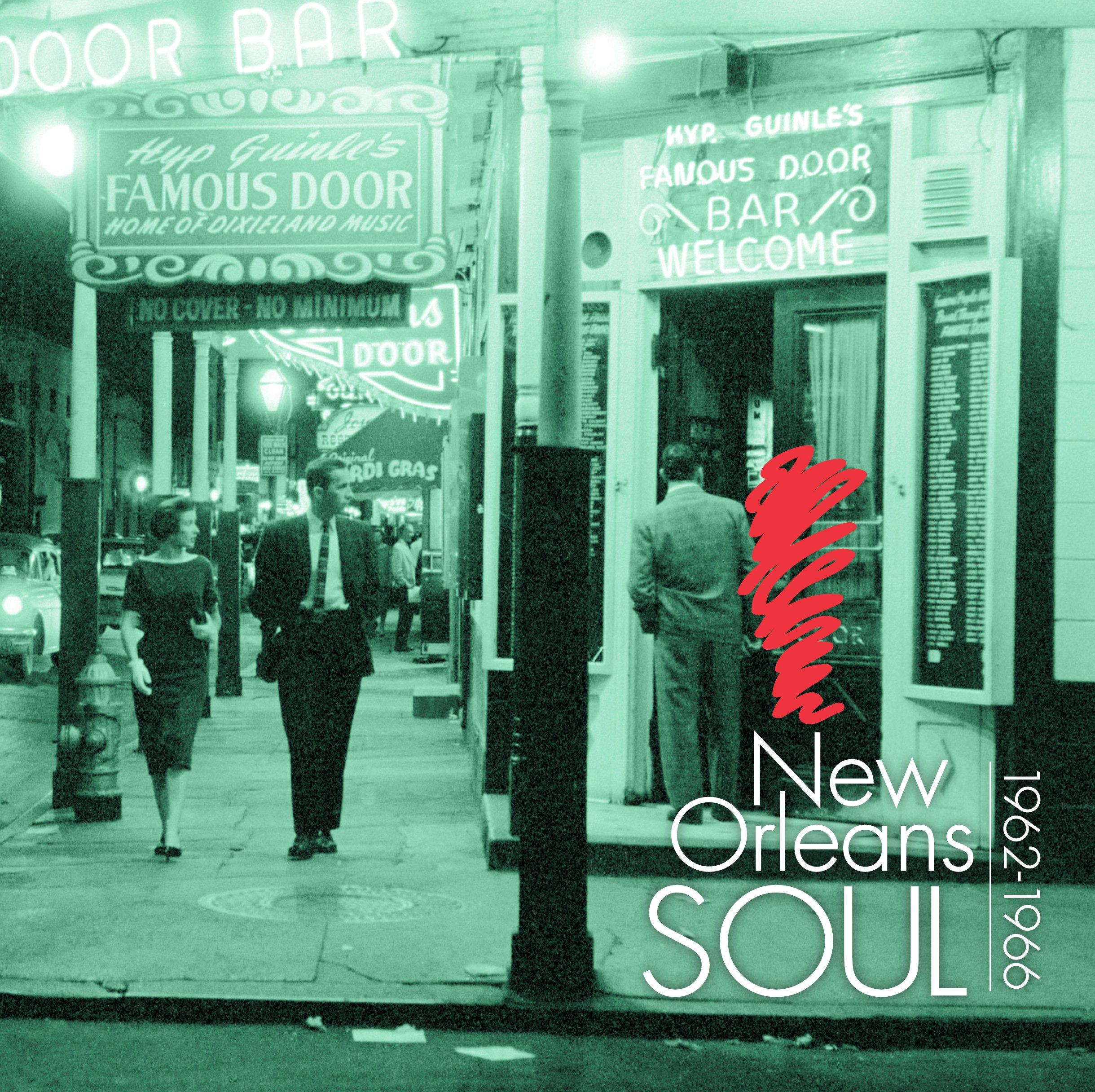 The Rhythm, the Blues, the Soul of New Orleans 1962 - 1966