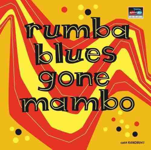 RUMBA BLUES GONE MAMBO