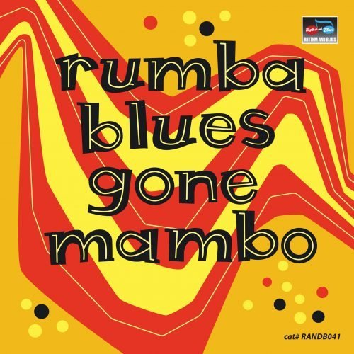 RUMBA BLUES GONE MAMBO