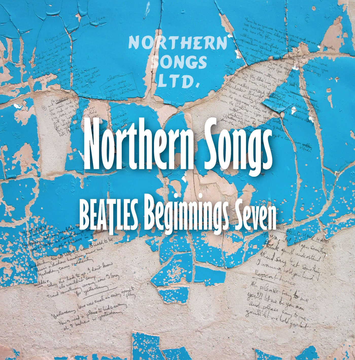 Beatles Beginnings Volume Seven: Northern Songs