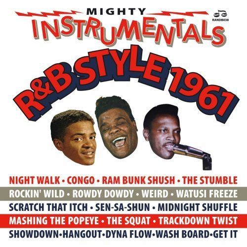 Mighty Instrumentals R&B-Style 1961