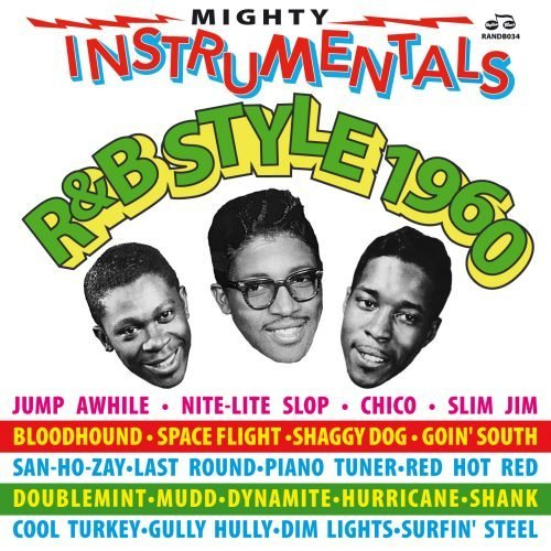 Mighty Instrumentals R&B-Style 1960