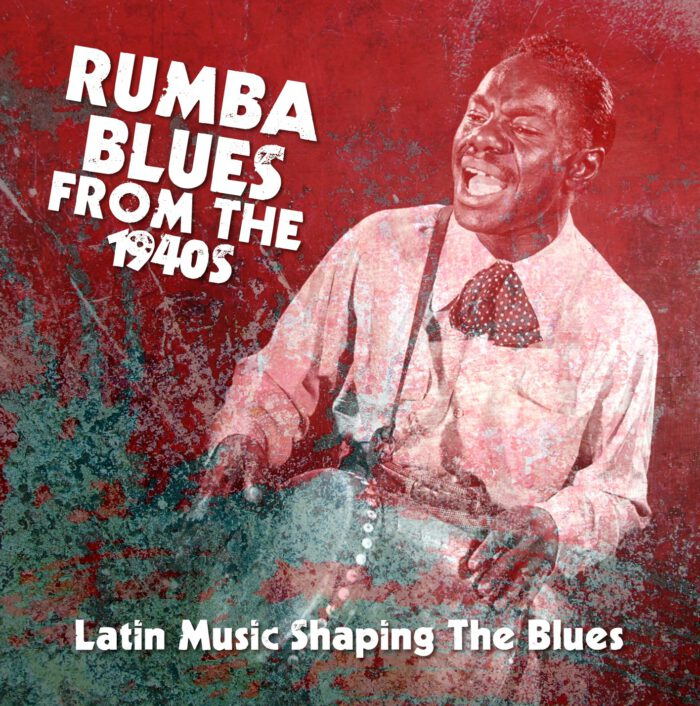 Rumba Blues From The 1940s