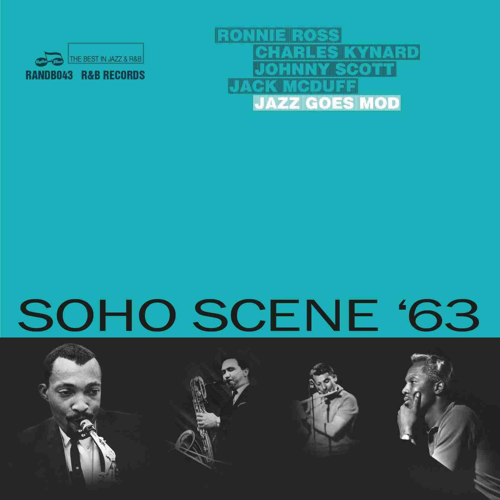 Soho Scene '63 Jazz Goes Mod