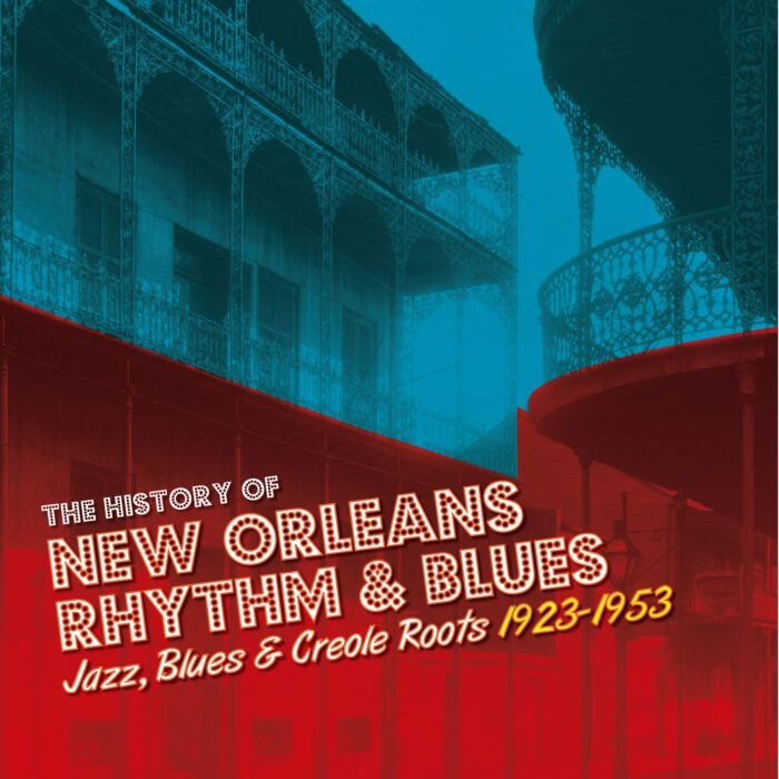 The History of New Orleans Rhythm & Blues Vol 1