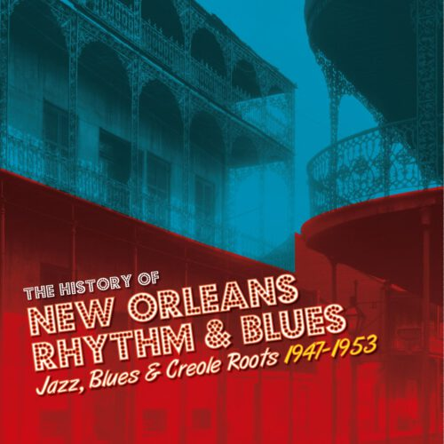 The History of New Orleans Rhythm & Blues Vol 2
