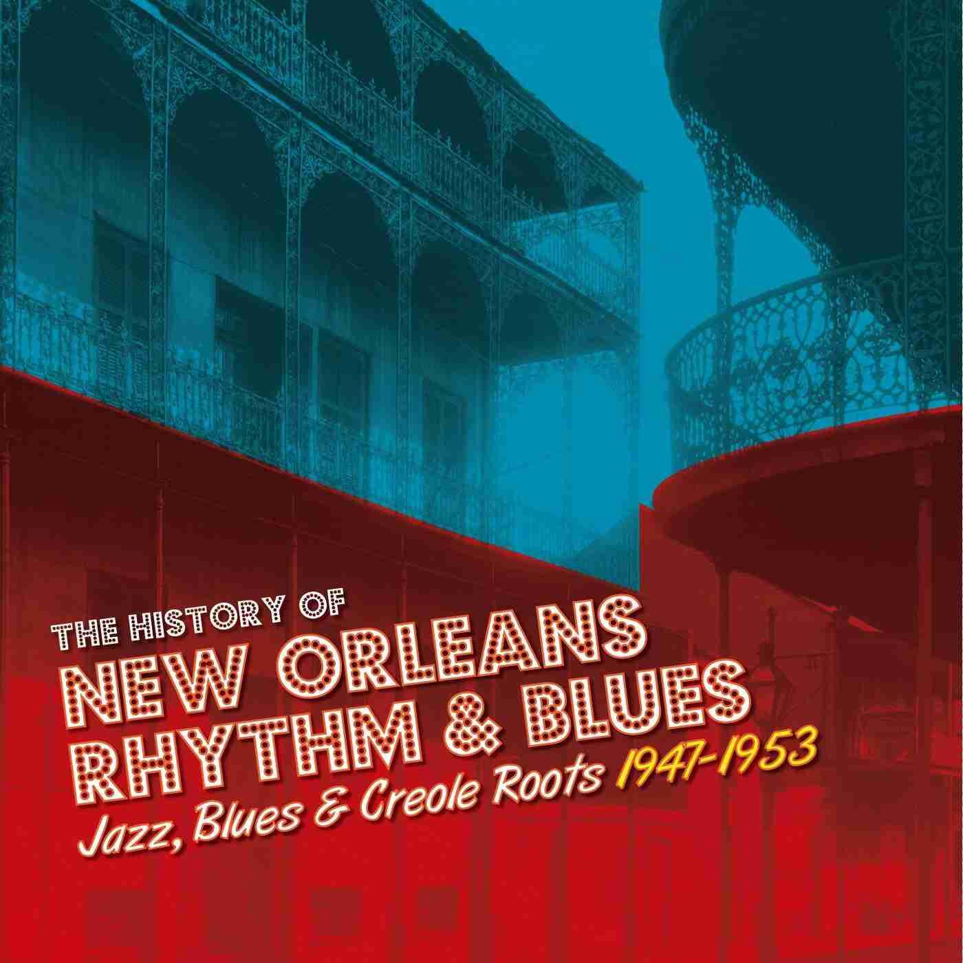 The History of New Orleans Rhythm & Blues Vol 2