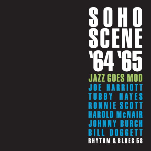 SOHO SCENE '64 '65 Jazz Goes Mod 4CD