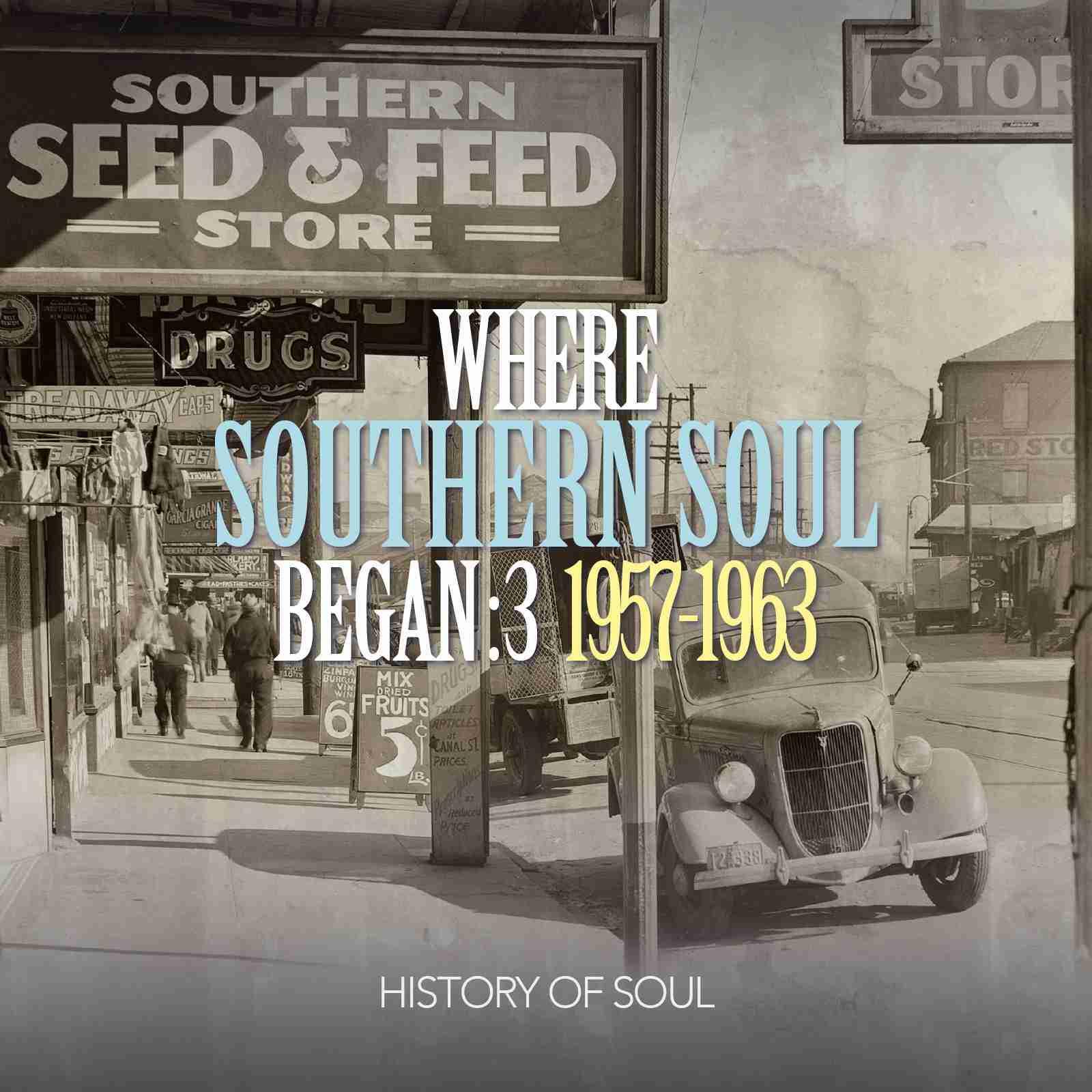 Southern Soul 3 1957-63