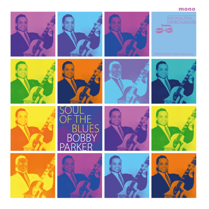 Bobby Parker Soul Of The Blues
