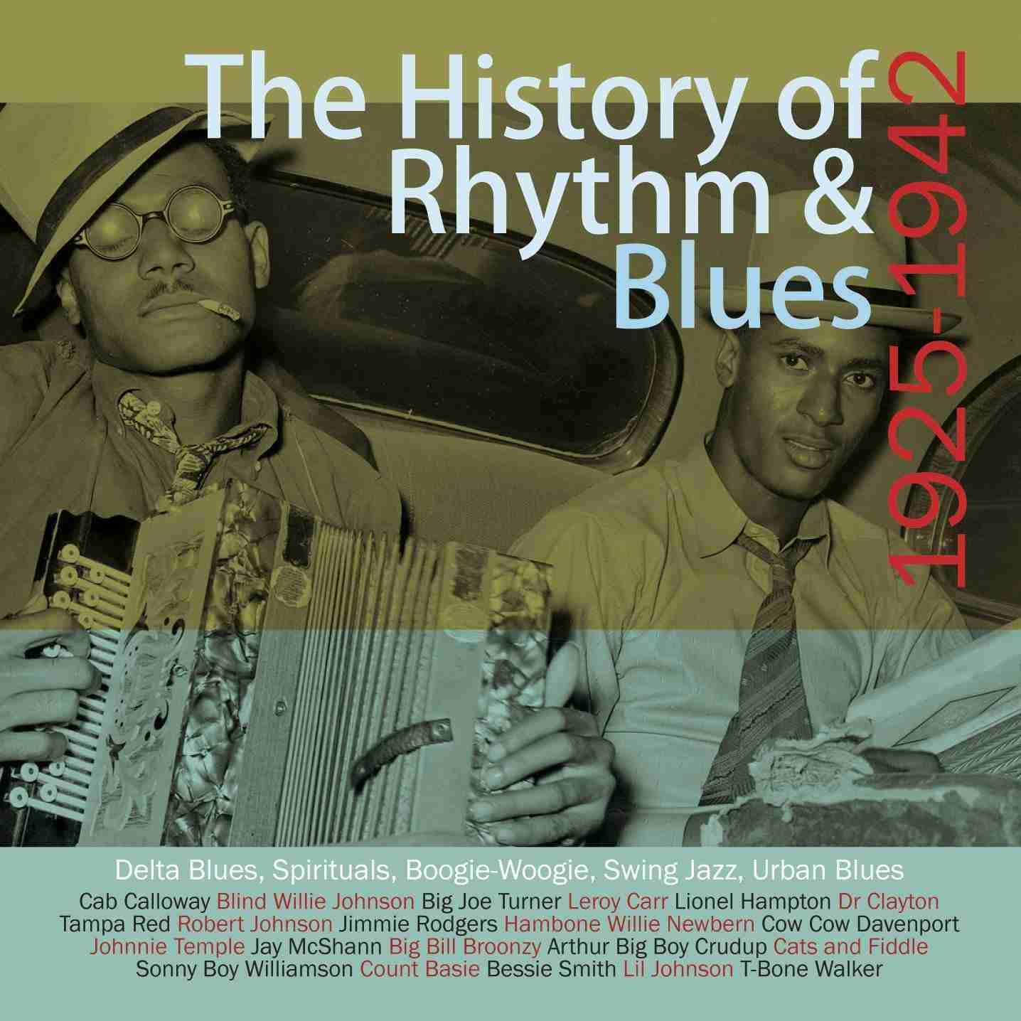 The History of Rhythm & Blues Volume One 1925-1942 4CD