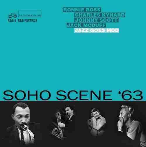 Soho Scene '63 Jazz Goes Mod LP