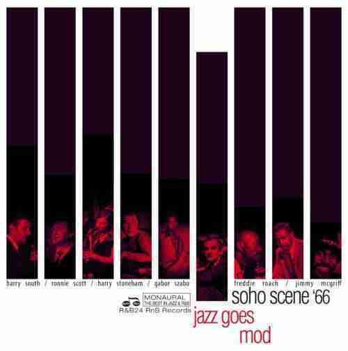 Soho Scene 66 - Jazz Goes Mod