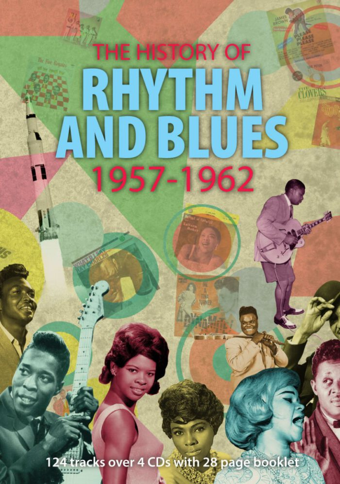 The History of Rhythm & Blues Volume Three 1957-1962