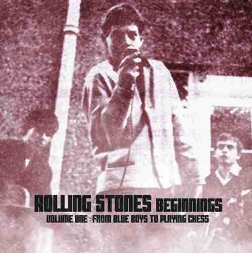 Rolling Stones Beginnings Vol 1