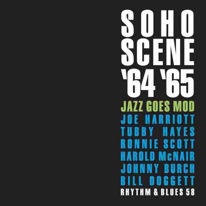 SOHO SCENE '64 '65 Jazz Goes Mod 4CD